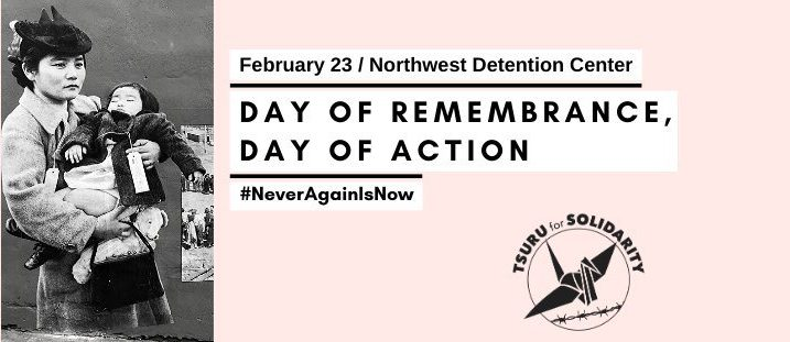 """Japanese American woman holds child - historical photo from Bainbridge forced removal. Text reads """"Day of Remembrance, Day of Action"""" February 23, Northwest Detention Center"""